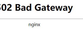 Nginx反向代理Frp HTTPS访问时报502 Bad Gateway